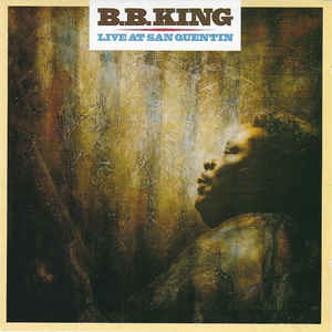 B.B. King - Live at San Quentin  (Used CD)
