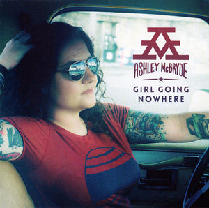 Ashley McBride - Girl Going Nowhere   (New CD)
