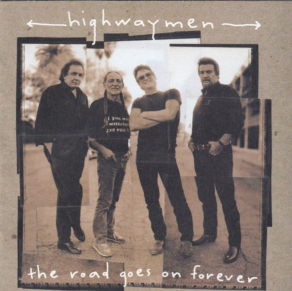 Highwaymen ‎- The Road Goes on Forever  (Used CD)