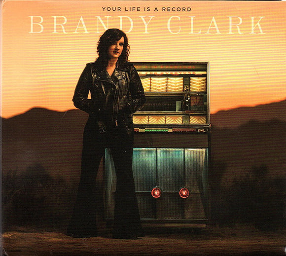 Brandy Clark - Your Life Is A Record   (New CD)