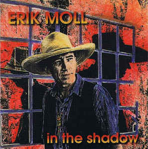 Erik Moll - In The Shadows   (Used CD)