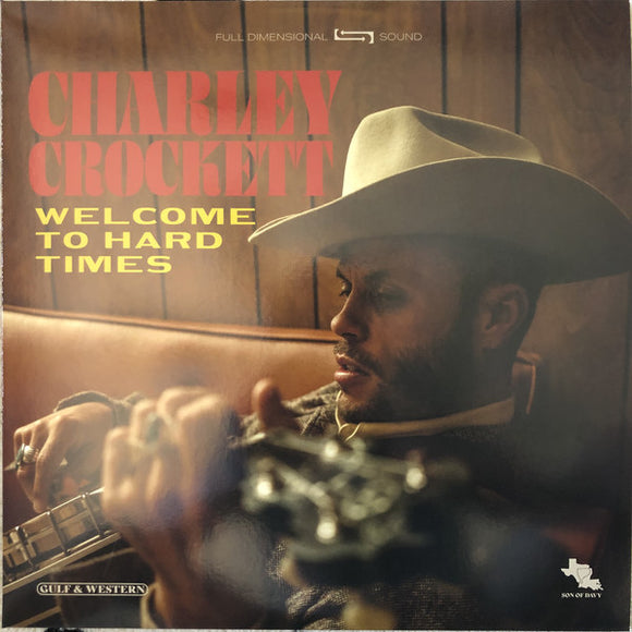 Charley Crockett ‎- Welcome To Hard Times  (New Vinyl LP)