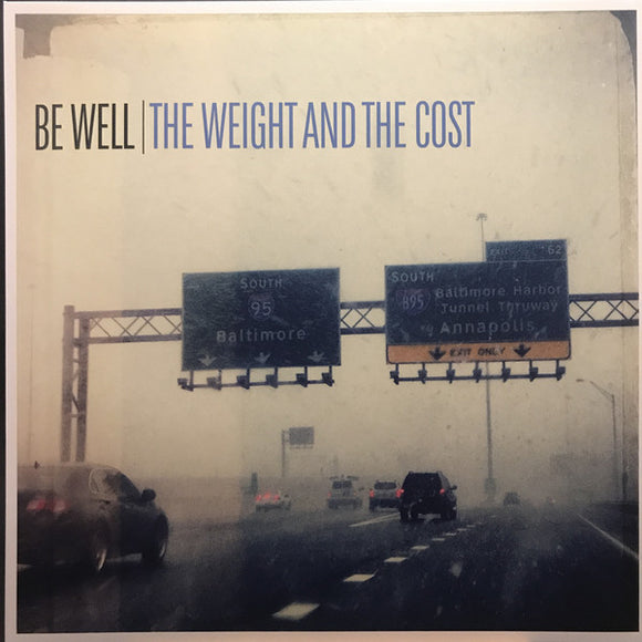 Be Well ‎- The Weight And The Cost  (New Vinyl LP)