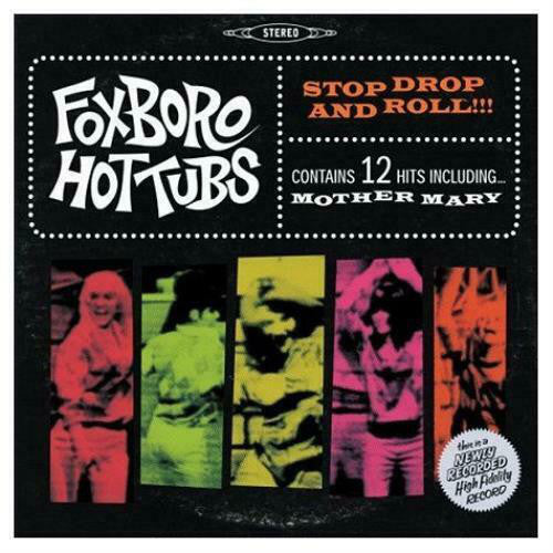 Foxboro Hottubs - Stop Drop And Roll!!! [Green Vinyl]  (New Vinyl LP)