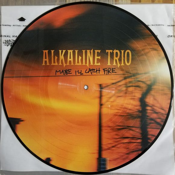 Alkaline Trio - Maybe I'll Catch Fire [Picture Disc]  (New Vinyl LP)