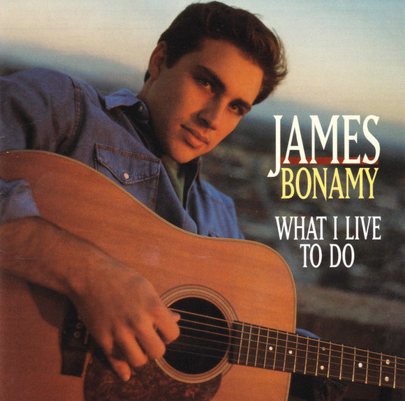 James Bonamy - What I Live to Do   (Used CD)