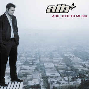 ATB - Addicted to Music  (New CD)