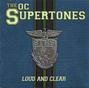 The Orange County Supertones - Loud and Clear  (Used CD)