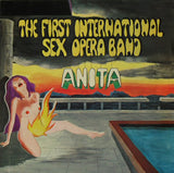 Anita - First International Sex Opera Band  (New Vinyl LP)
