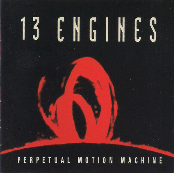 13 Engines - Perpetual Motion Machine  (Used CD)