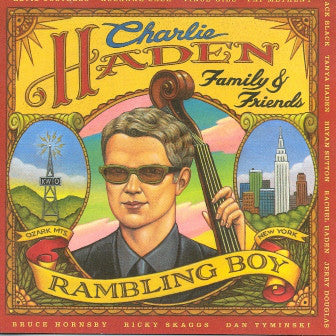 Charlie Haden Family & Friends ‎– Rambling Boy  (Used CD)