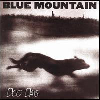 Blue Mountain ‎- Dog Days  (Used CD)
