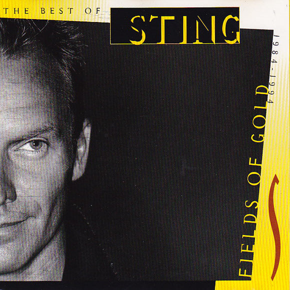 Sting -  Fields Of Gold: The Best Of Sting 1984 - 1994  (Used CD)