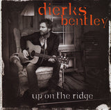 Dierks Bentley - Up on the Ridge   (New CD)