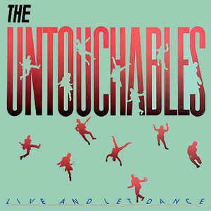 Untouchables - Live and Let Dance  (New Vinyl LP)