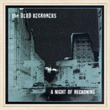 Dead Reckoners - A Night of Reckoning   (Used CD)