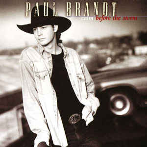 Paul Brandt - Calm Before the Storm  (Used CD)