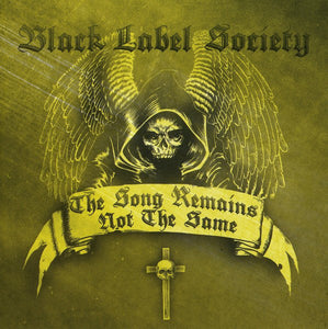 Black Label Society - The Song Remains Not the Same  (New CD)