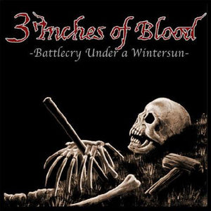 3 Inches of Blood - Battlecry Under a Winter Sun (New CD)