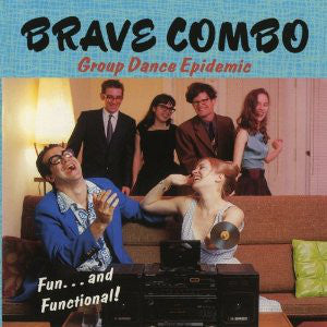 Brave Combo - Group Dance Epidemic  (Used CD)