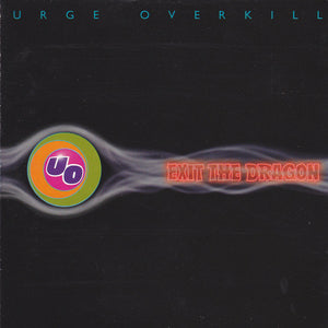Urge Overkill - Exit the Dragon  (Used CD)