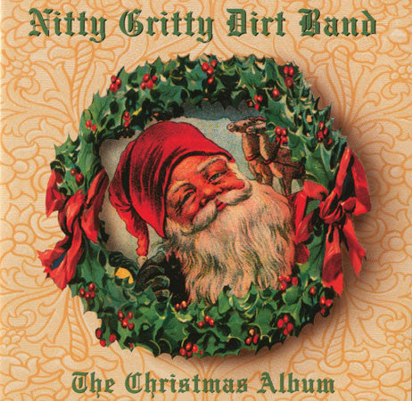 Nitty Gritty Dirt Band ‎- The Christmas Album  (Used CD)