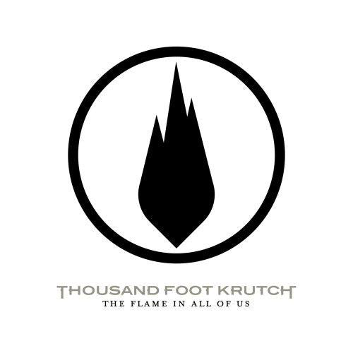 Thousand Foot Krutch ‎- The Flame In All Of Us  (New CD)