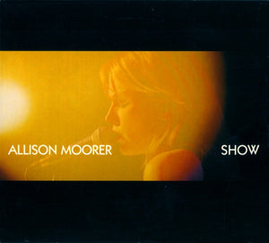 Allison Moorer - Show   (Used CD)