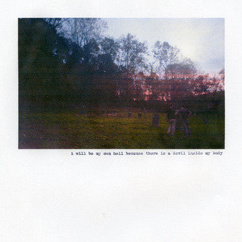 Teen Suicide -  I Will Be My Own Hell Because There Is A Devil Inside My Body  (New Vinyl LP)