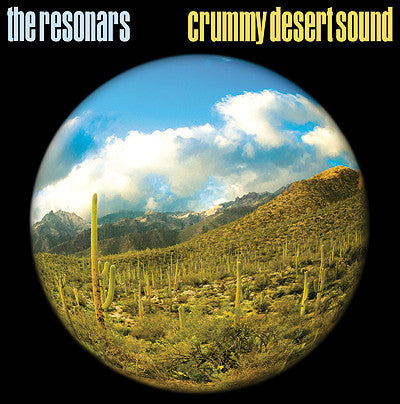 The Resonars ‎– Crummy Desert Sound  (New Vinyl LP