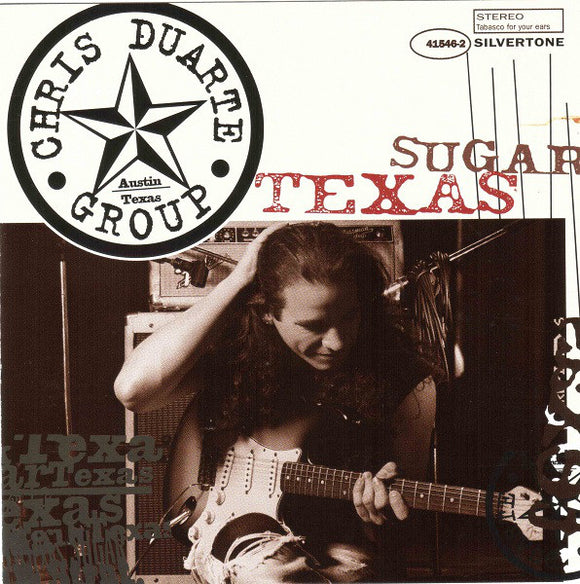 Chris Duarte - Texas Sugar  (Used CD)