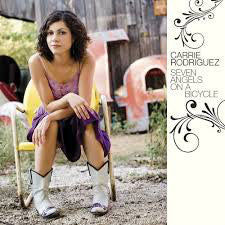 Carrie Rodriguez - Seven Angels on a Bicycle   (Used CD)