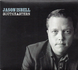 Jason Isbell - Southeastern   (New CD)