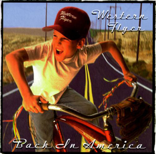 Western Flyer ‎- Back In America  (Used CD)