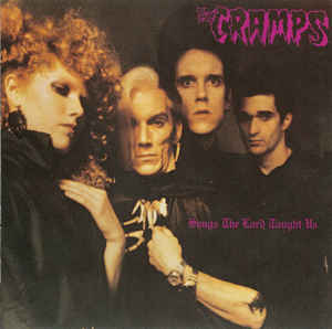 The Cramps ‎- Songs The Lord Taught Us  (Used CD)