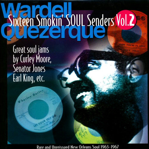 Various Artists (Wardell Quezerque) - Sixteen Smokin' Soul Senders  (New Vinyl LP)