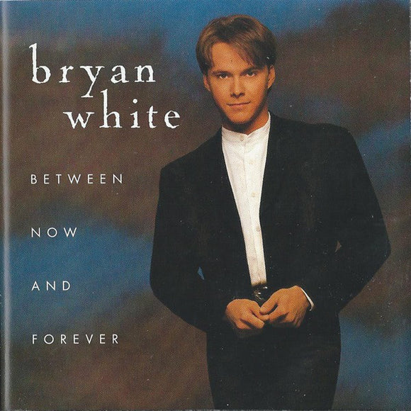 Bryan White - Between Now and Forever   (Used CD)