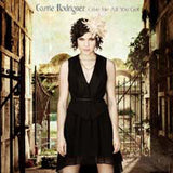 Carrie Rodriguez - Give Me All You Got   (New CD)