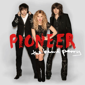 Band Perry - Pioneer   (New CD)