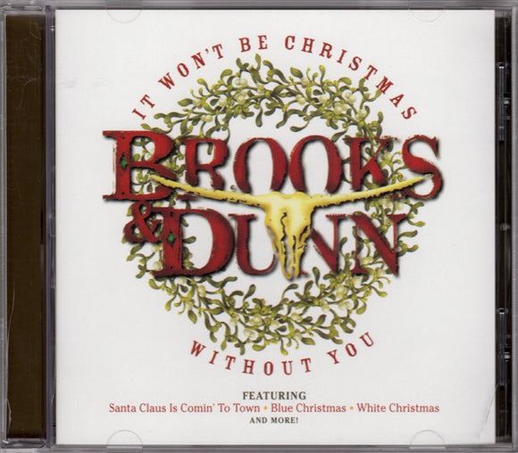 Brooks & Dunn ‎- It Won't Be Christmas Without You  (Used CD)
