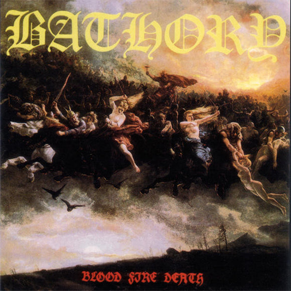 Bathory - Blood Fire Death  (New CD)