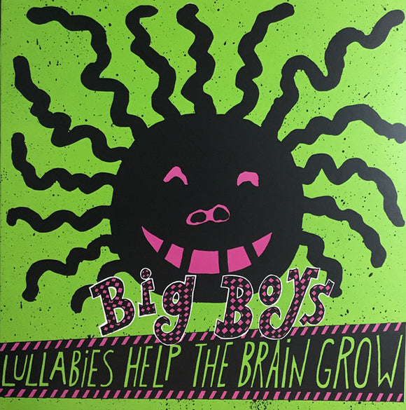 Big Boys ‎-  Lullabies Help The Brain Grow  (New Vinyl LP)