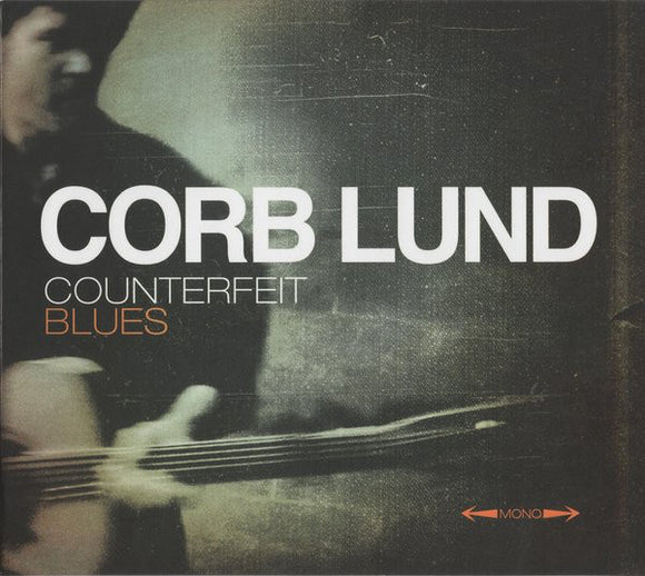 Corb Lund - Counterfeit Blues   (New CD)