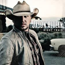 Jason Aldean - Night Train   (New CD)