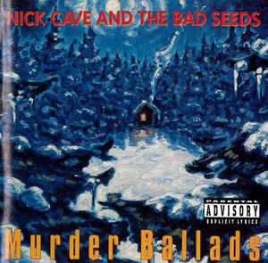 Nick Cave & the Bad Seeds - Murder Ballads  (Used CD)