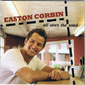 Easton Corbin - All Over the Road  (New CD)