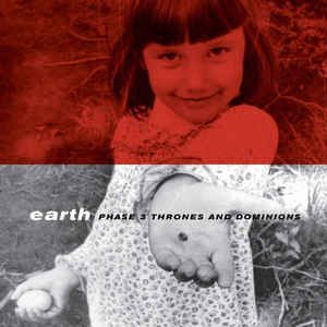 Earth - Phase 3 Thrones and Dominions  (New Vinyl LP)