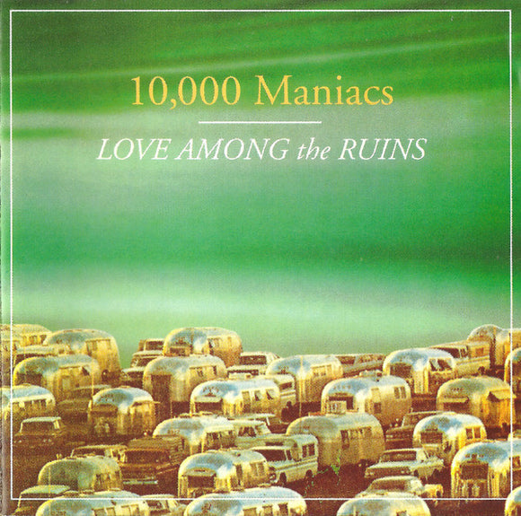 10,000 Manics - Love Among the Ruins  (Used CD)