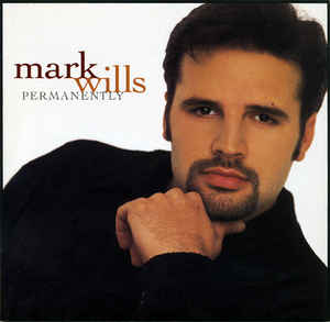 Mark Wills - Permanently  (Used CD)
