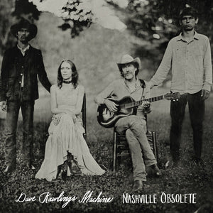 Dave Rawlings Machine - Nashville Obsolete   (New CD)